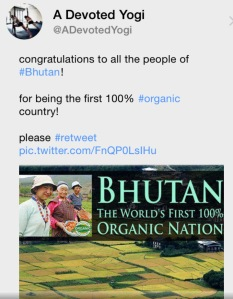 Tweet: Bhutan first 100% Organic Nation
